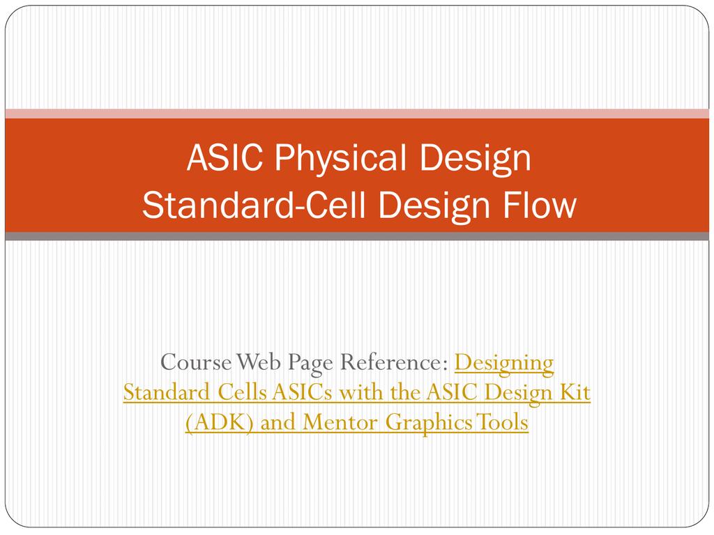 Mentor Graphics ASIC Design Flow