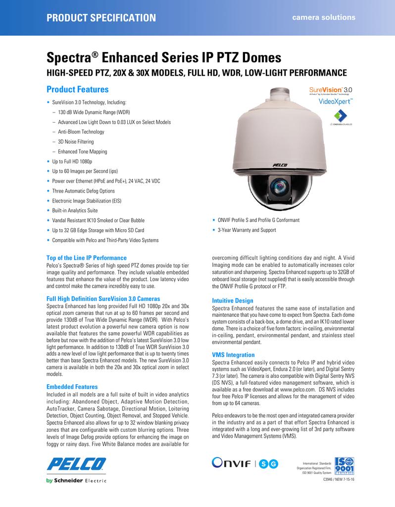 Spectra® Enhanced Series IP PTZ Domes - Surveillance