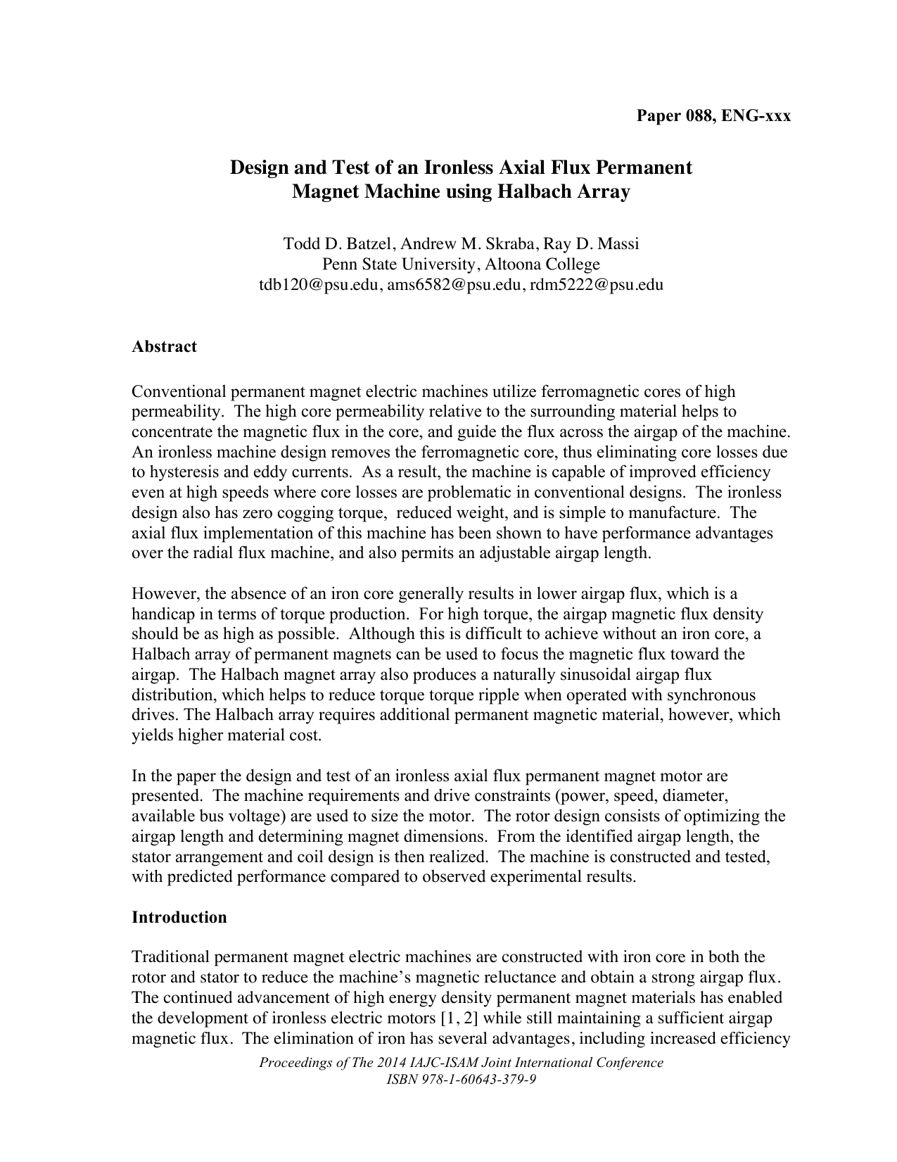 Design and Test of an Ironless Axial Flux Permanent Magnet