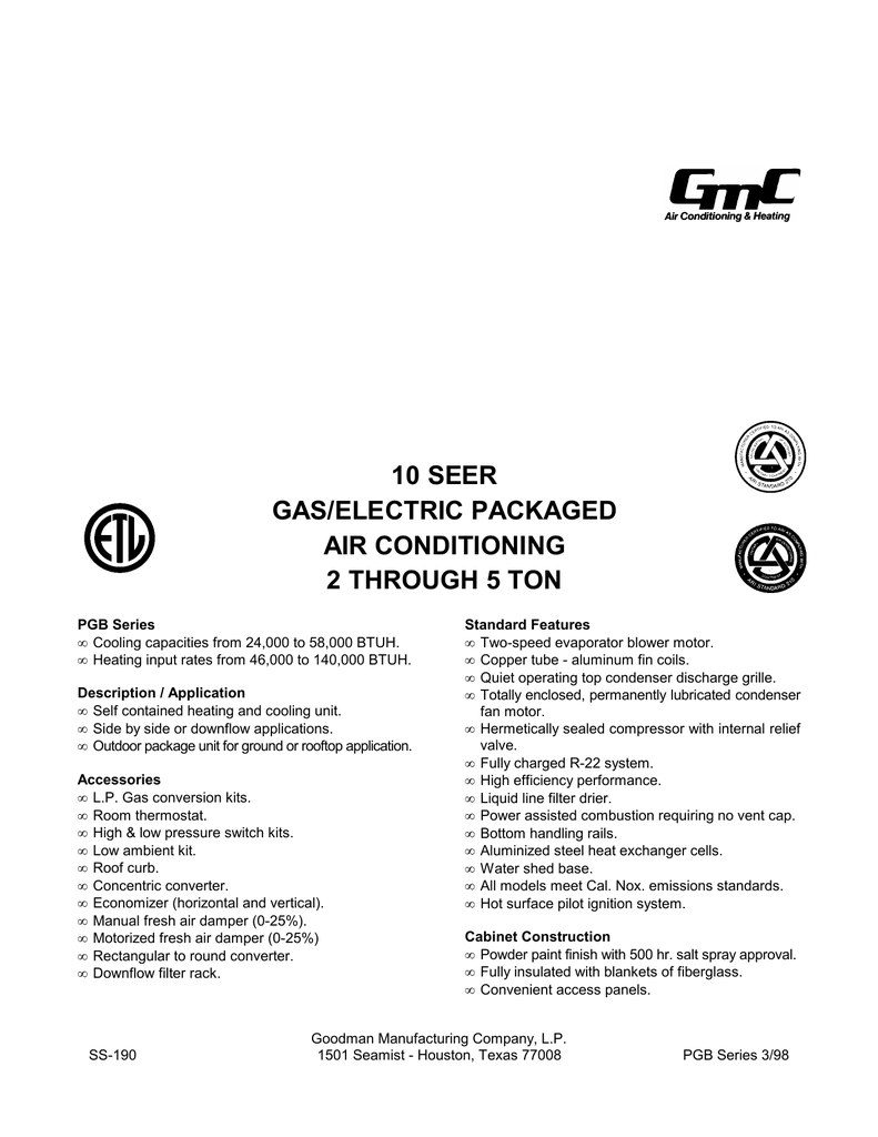 10 Seer Gas Electric Packaged Air Conditioning 2 Through 5 Ton Wiring Diagram For Goodman Package Ac Unit