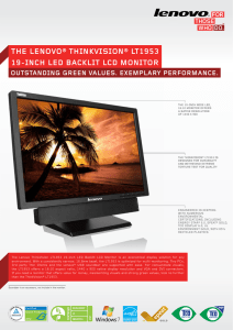 ThE LENOVO® ThINkVISION® LT1953