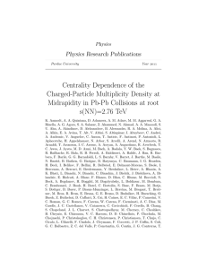 Centrality Dependence of the Charged-Particle - Purdue e-Pubs
