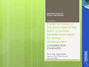 Implementation of the Eurocodes in the Baltic countries: benefits and