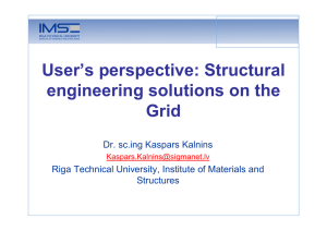 User`s perspective: Structural engineering solutions on the Grid