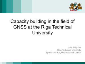 Capacity building in the field of GNSS at the Riga Technical University