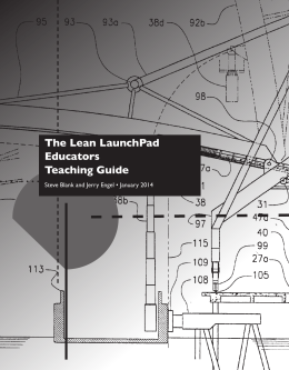 The Lean LaunchPad Educators Teaching Guide