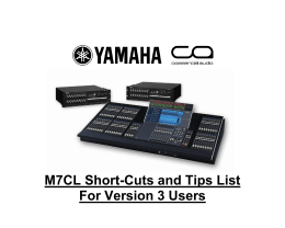 M7CL Short-Cuts and Tips List For Version 3 Users