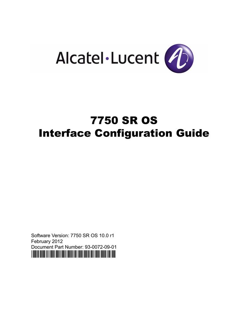 7750 SR OS Interface Configuration Guide - Alcatel