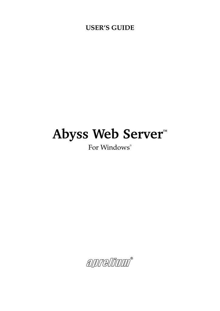Abyss Web Server User`s Guide