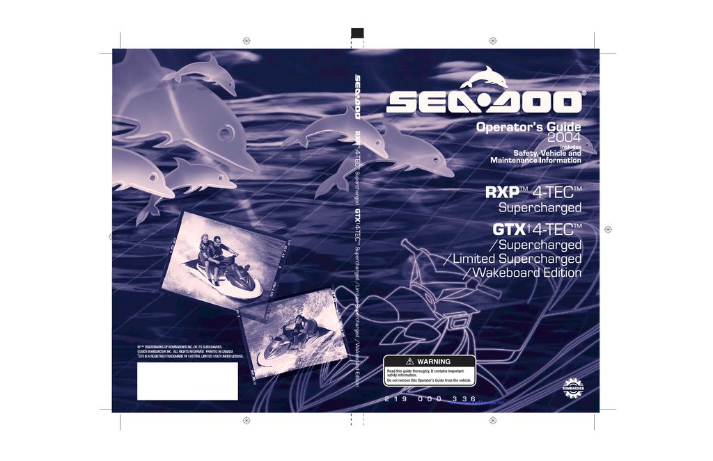 2004 SeaDoo RXP 4-TEC, GTX 4-TEC