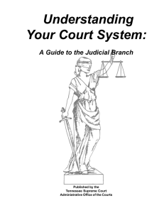 Understanding Your Court System - Tennessee Administrative Office