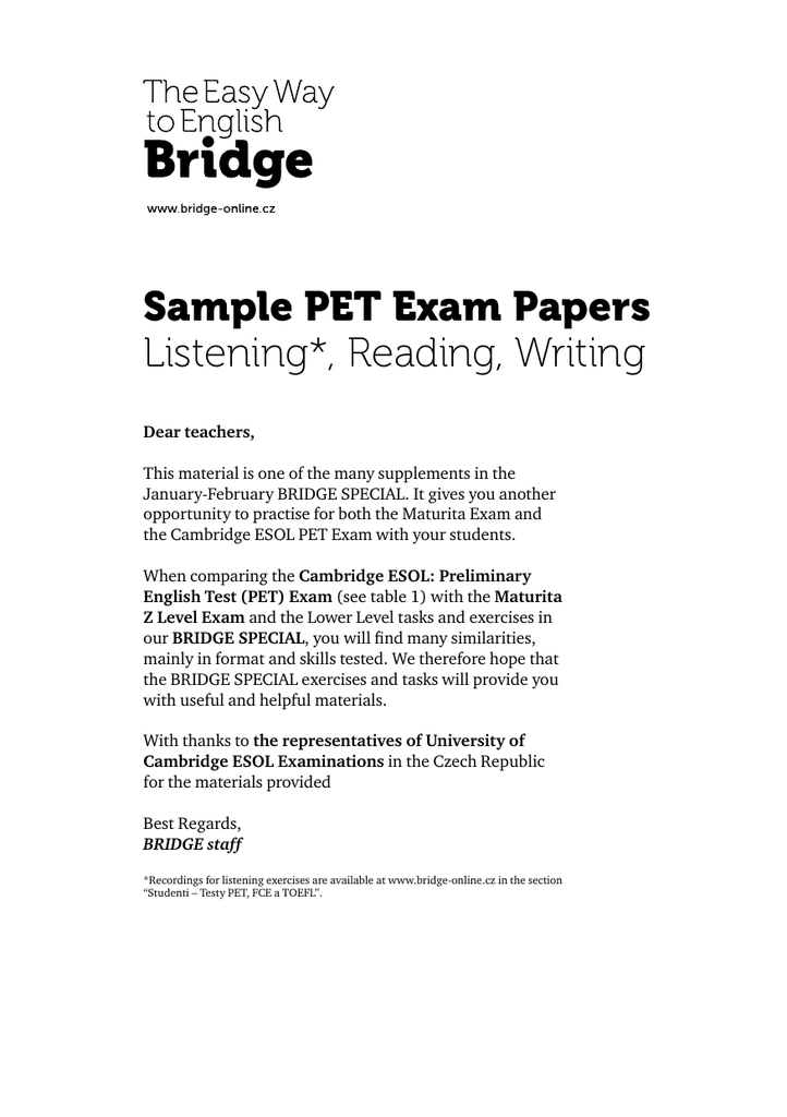 Sample PET Exam Papers Listening*, Reading, Writing