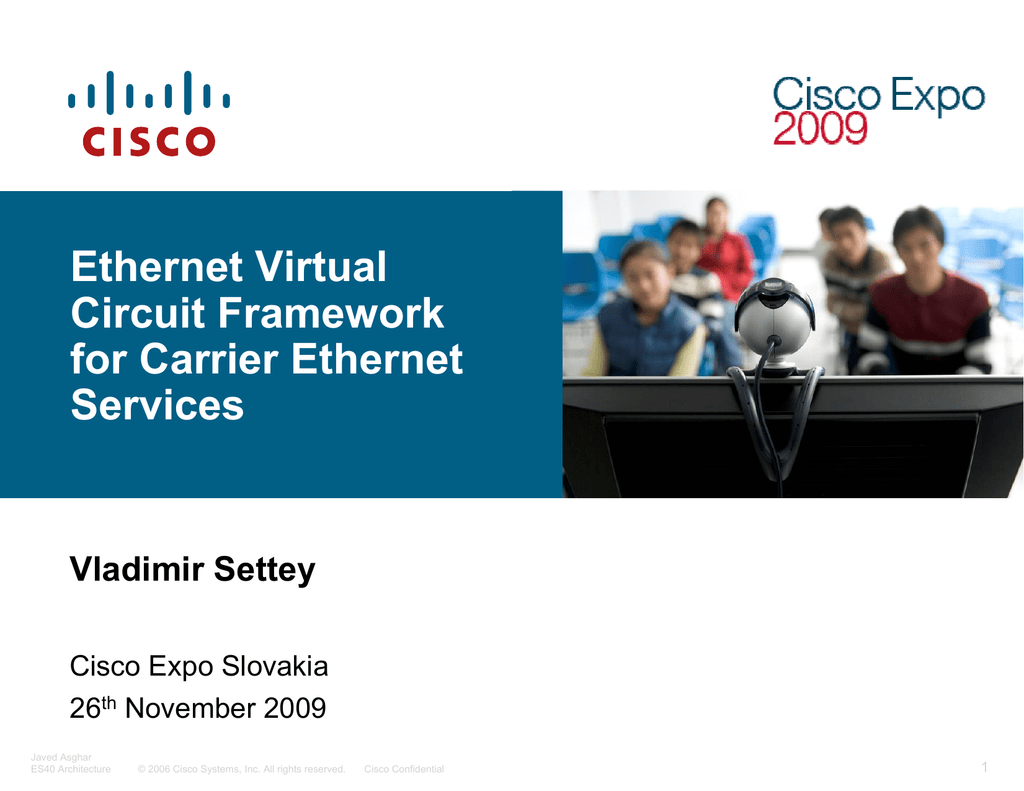 Ethernet Virtual Circuit Framework for Carrier Ethernet Services