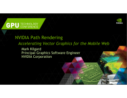 NVIDIA Path Rendering - GPU Technology Conference