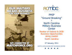 "PMIP ""Ground Breaking"" North Carolina Military"