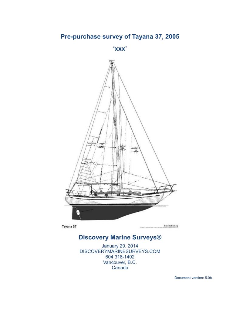 Pre Purchase Survey Of Tayana 37 2005 Xxx Discovery Marine Adverc Wiring Diagram