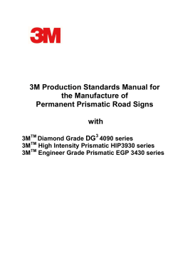 Prismatic Sign Production Manual