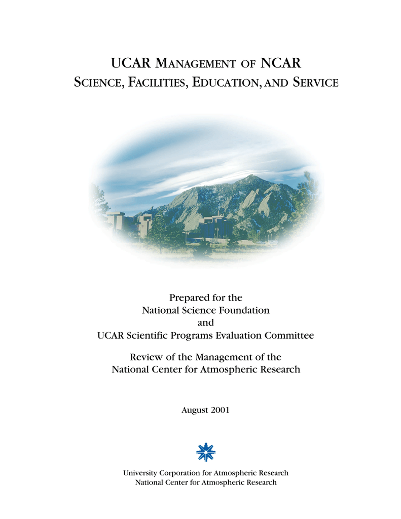 Ucar Management Of Ncar Science Facilities Education And