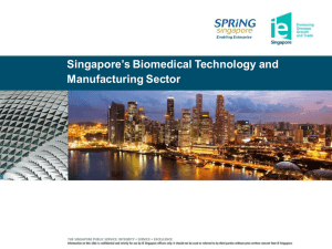 Singapore`s Biomedical Technology and Manufacturing