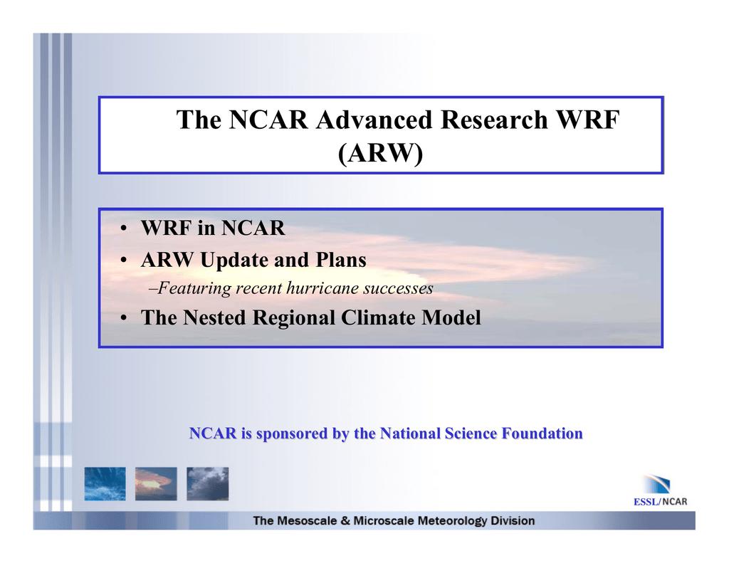 The NCAR Advanced Research WRF (ARW)