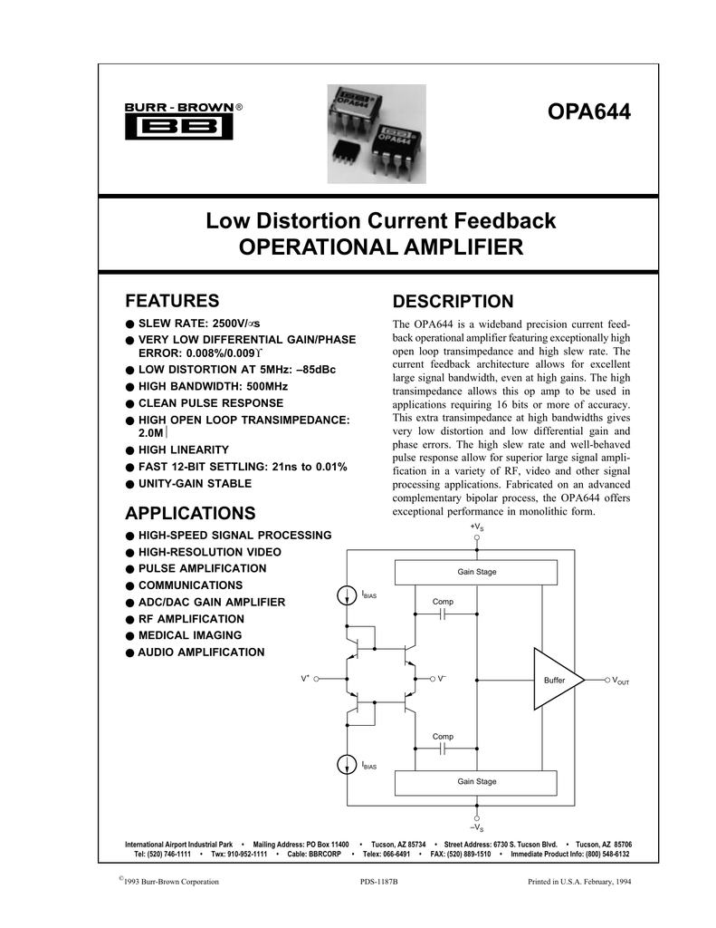 Opa644 Low Distortion Current Feedback Operational Amplifier Note These Circuits Work Best With A High Slew Rate Opamp Such As