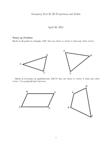 Geometry Part II: 3D Projections and Solids April 26, 2015 Warm up