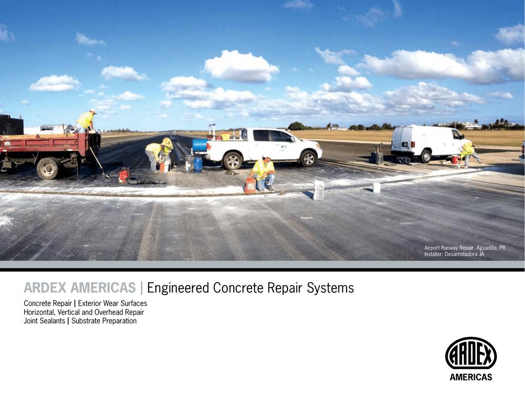 ARDEX AMERICAS I Engineered Concrete Repair Systems