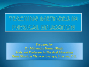 TEACHING METHODS IN PHYSICAL EDUCATION