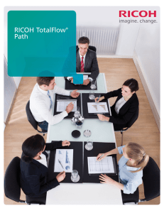 TotalFlow Path brochure. - RICOH : Production Printing