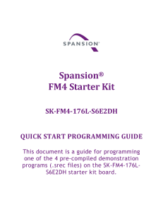 Spansion® FM4 Starter Kit