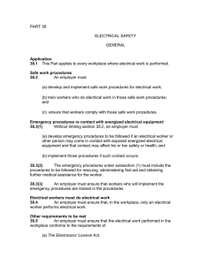 PART 38 ELECTRICAL SAFETY GENERAL Application 38.1 This