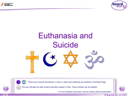 Euthanasia and Suicide