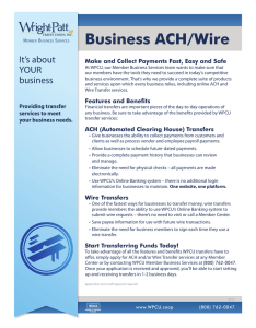 Business ACH/Wire Make and Collect Payments Fast, Easy and Safe