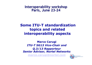 Some ITU-T standardization topics and related interoperability aspects