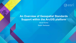 An Overview of Geospatial Standards Support within