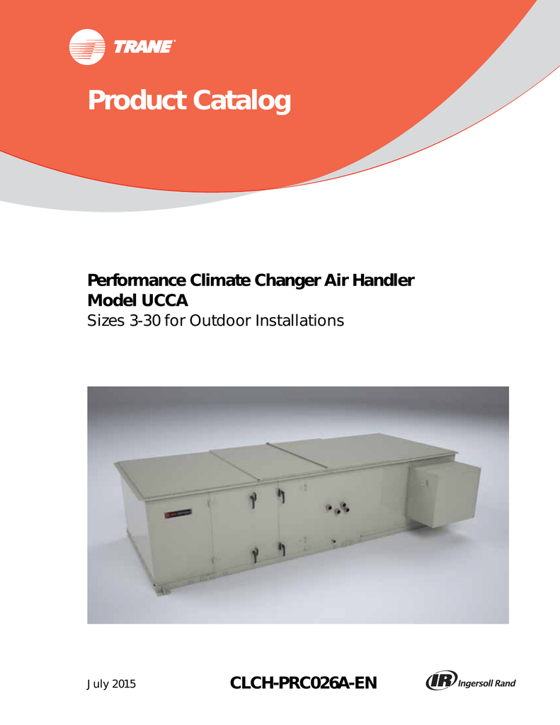 Performance Climate Changer Air Handler Model Ucca For Hvac Economizer In Addition Electric Furnace Heating