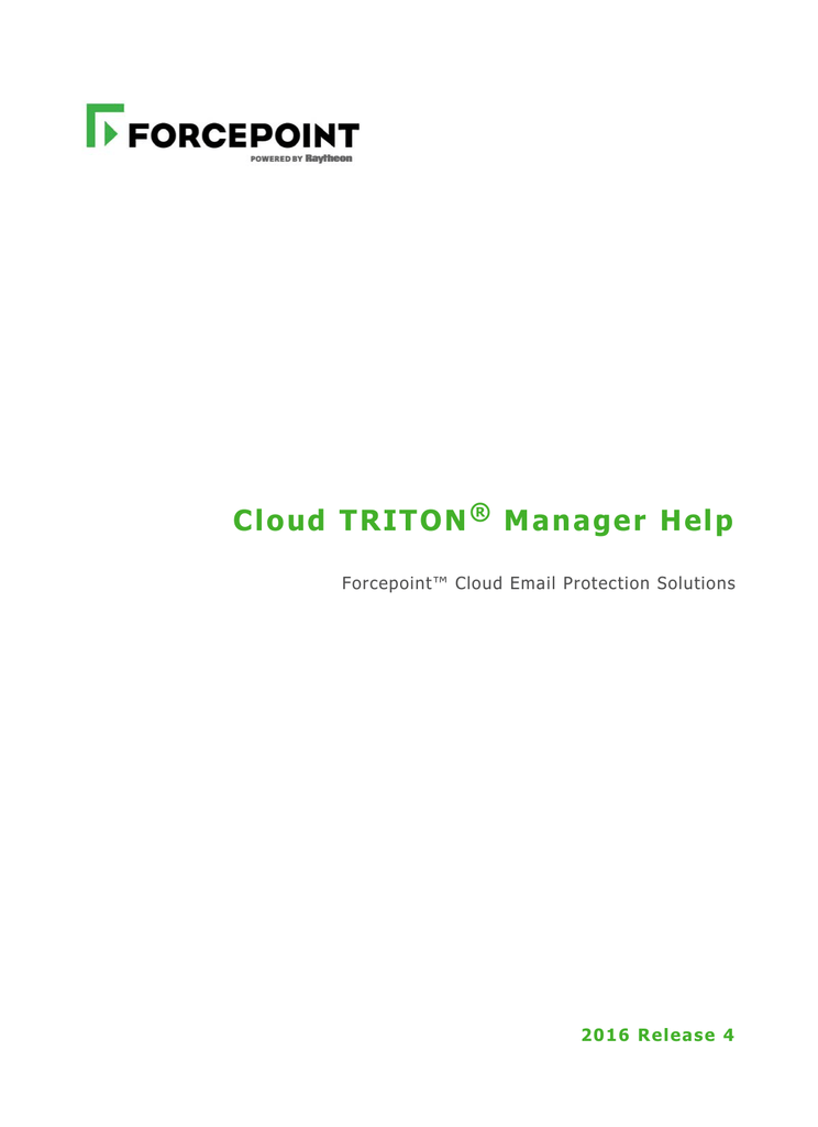 Forcepoint Email Cloud TRITON Manager Help, 2016 Release 4