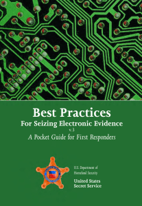 Electronic Evidence – Guide for First Responders