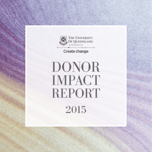 2015 Donor Impact Report - University of Queensland