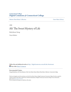 Ah! The Sweet Mystery of Life - Digital Commons @ Connecticut