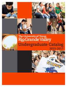 Undergraduate Catalog - University of Texas Rio Grande Valley