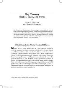 American Journal of Play | Vol. 1 No. 2 | ARTICLE: Play Therapy