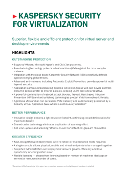 Security for Virtualization Data Sheet | Kaspersky Lab