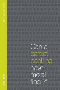 Can a carpet backing have moral fiber?