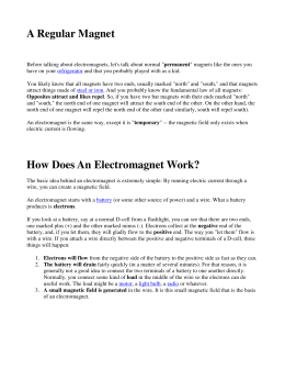 A Regular Magnet How Does An Electromagnet Work?