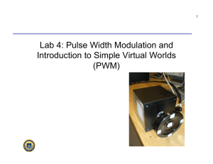 Lab 4: Pulse Width Modulation and Introduction to Simple
