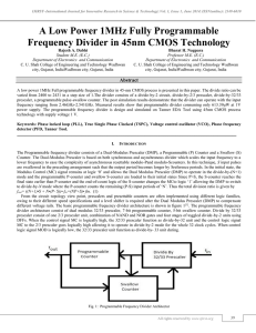 A Low Power 1MHz Fully Programmable Frequency Divider in 45nm