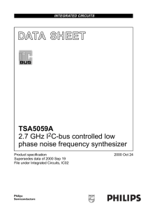 TSA5059A 2.7 GHz I 2 C-bus controlled low phase noise frequency