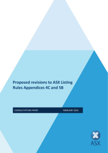 Proposed revisions to ASX Listing Rules Appendices 4C and 5B