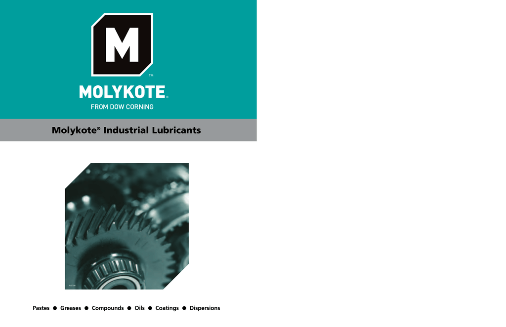 Molykote Industrial high performance lubricants|Dow Corning